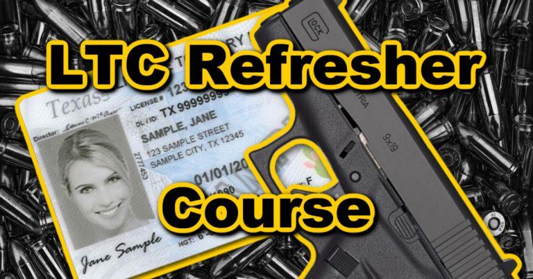 Texas LTC Refresher Course